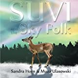 img - for Suvi and the Sky Folk book / textbook / text book