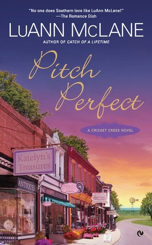 Image of Pitch Perfect: A Cricket Creek Novel
