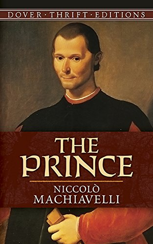 an analysis of niccolo machiavellis most famous treatise the prince Machiavelli is most famous for a short political treatise, the prince, written in 1513, but not published until 1532, five years after machiavelli's death although he privately circulated the prince among friends, the only work he published in his lifetime was the art of war , about high-military science.