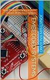 Embedded Systems (Introduction to Arm\xae Cortex\u2122-M Microcontrollers) (English Edition)