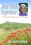 Near-Death Experience (NDE): The Musical Message of The Angels