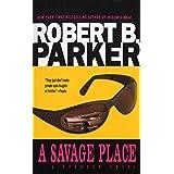 A Savage Place ~ Robert B. Parker