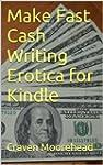 Make Fast Cash Writing Erotica for Ki...