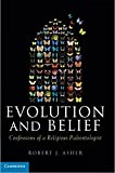 Evolution and Belief: Confessions of a Religious Paleontologist