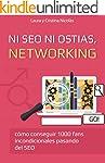 Ni SEO ni ostias, NETWORKING: Consigu...