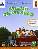 English on the road. Student's book. Con espansione online. Per la 3ª classe elementare