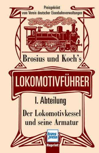 Brosius und Koch's Lokomotivfhrer