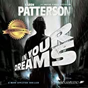 In Your Dreams: A Mark Appleton Thriller, Book 3 | Aaron Patterson