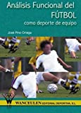 img - for An lisis Funcional del F tbol Como Deporte de Equipo (Spanish Edition) by J. Pino (2012-11-27) book / textbook / text book