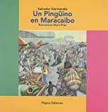 UN Pinguino En Maracaibo (Playco's Best Collection) (Spanish Edition)