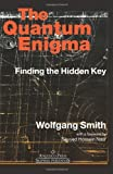 img - for By Wolfgang Smith - The Quantum Enigma: 3rd (third) Edition book / textbook / text book