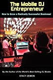 img - for The Mobile DJ Entrepreneur book / textbook / text book