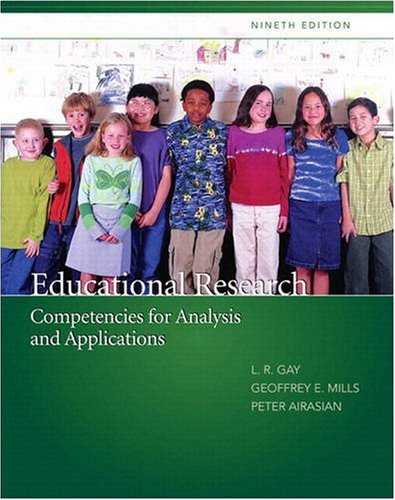 Educational Research: Competencies for Analysis and Applications (with MyEducationLab) (9th Edition)