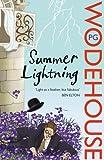 Summer Lightning: (Blandings Castle)