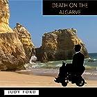 Death on the Algarve: A Bernie Fazakerley Mystery Hörbuch von Dr Judy Ford Gesprochen von: Dr Judy Ford