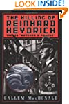 The Killing of Reinhard Heydrich: The...