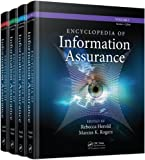 Encyclopedia of Information Assurance - 4 Volume Set (Print)