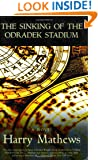 The Sinking of The Odradek Stadium
