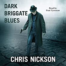 Dark Briggate Blues Audiobook by Chris Nickson Narrated by Paul Tyreman