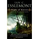 Night of Knives: A Novel of the Melazan Empire ~ Ian C. Esslemont