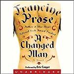 A Changed Man | Francine Prose