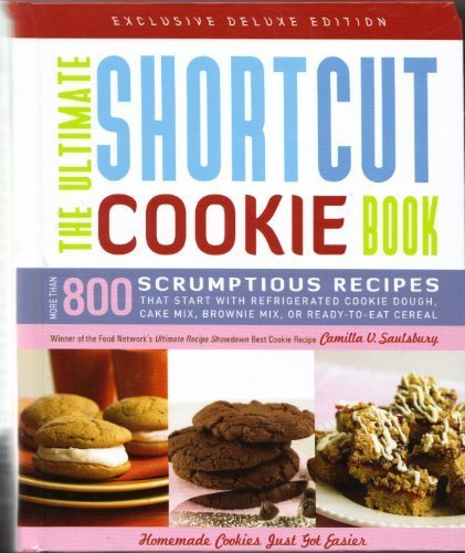 the-ultimate-shortcut-cookie-book-more-than-800-scrumptious-recipes-that-start-with-refrigerated-coo