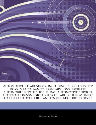 articles-on-automotive-repair-shops-including-big-o-tires-pep-boys-maaco-aamco-transmissions-kwik-fi
