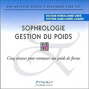 Sophrologie - Gestion du poids | Livre audio