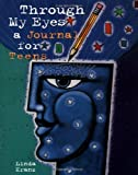 Through My Eyes: A Journal for Teens