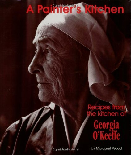 a-painters-kitchen-revised-edition-recipes-from-the-kitchen-of-georgia-okeeffe-red-crane-cookbook-se