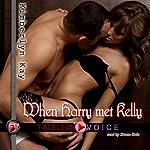 When Harry Met Kelly: Duane Dale Narration | Kimberlyn Kay