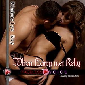When Harry Met Kelly: Duane Dale Narration Audiobook