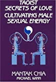 img - for Taoist Secrets of Love: Cultivating Male Sexual Energy by Mantak Chia (1984-09-01) book / textbook / text book