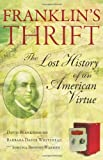 Franklin's Thrift: The History of a Lost American Virtue