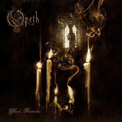 Ghost Reveries by OPETH (2005-08-30)
