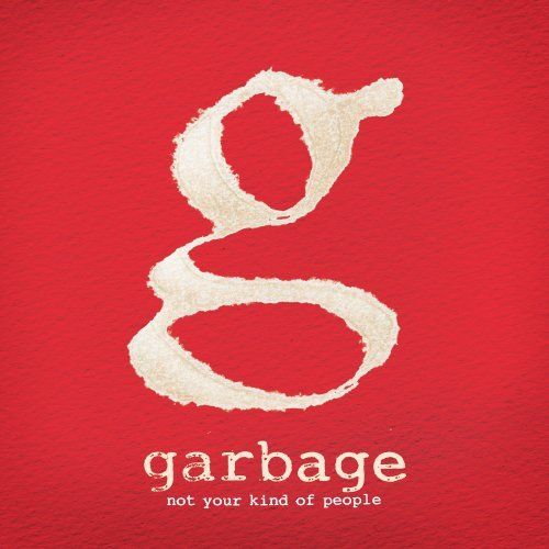 Garbage - Not Your Kind Of People [Deluxe] - Zortam Music