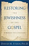 img - for Restoring the Jewishness of the Gospel: A Message for Christians book / textbook / text book