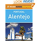 Alentejo Rough Guides Snapshot Portugal (includes Évora, Estremoz, Alter do Chão, Crato Portalegre, Castelo de...