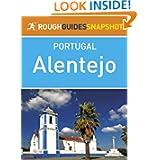 Alentejo Rough Guides Snapshot Portugal (includes Évora, Estremoz, Alter do Chão, Crato Portalegre, Castelo de...