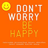 Don't Worry-Be Happy