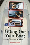 img - for Fitting Out Your Boat: In Fiberglass or Wood book / textbook / text book