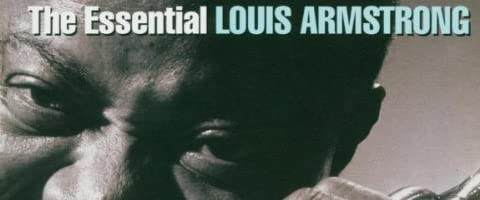 Essential Louis Armstrong