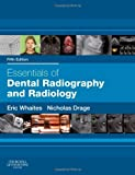 Essentials of Dental Radiography and Radiology, 5e