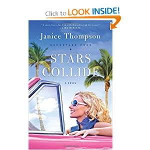Stars Collide: A Novel (Backstage Pass) Janice Thompson