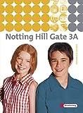 Notting Hill Gate - Ausgabe 2007: Textbook 3A