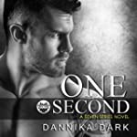 One Second: Seven, Book 7