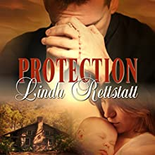 Protection (       UNABRIDGED) by Linda Rettstatt Narrated by Kevin Scollin