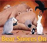 Bear Snores on (Classic Board Books) Karma Wilson