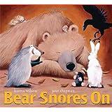 Bear Snores On (The Bear Books) ~ Karma Wilson
