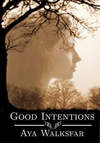 Good Intentions by Aya Walksfar ebook deal